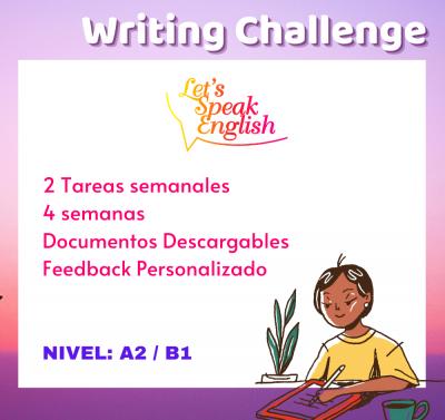 Writing Challenge A2 / B1 Let´s Speak English