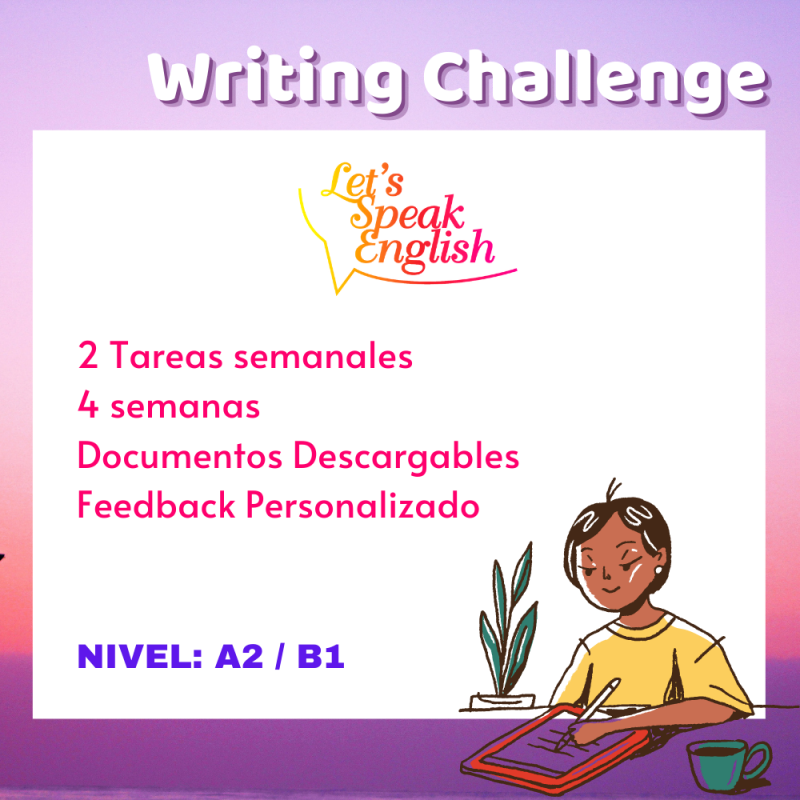 Writing Challenge A2 / B1 Let´s Speak English