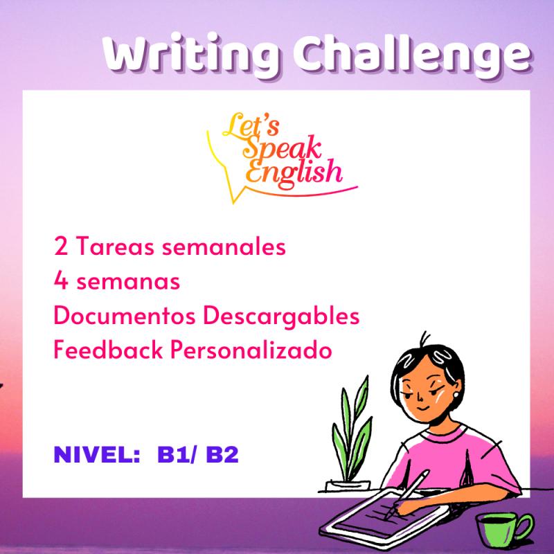 Writing Challenge nivel B1 / B2